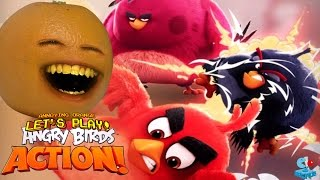 Annoying Orange Plays - Angry Birds Action!