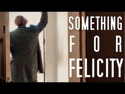 Putney- Something For Felicity (Music Video)