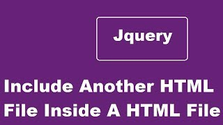 Include Another HTML File Inside A HTML File