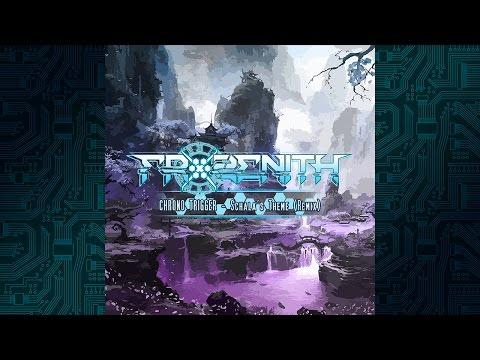 Chrono Trigger - Schala's Theme (Frozenith Remix)