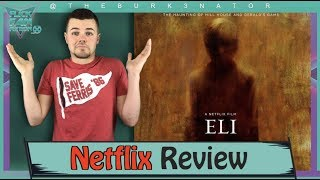 Eli Netflix Horror Movie Review