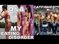 Q&A | My Eating Disorder | I Met My Husband Through A Catfish