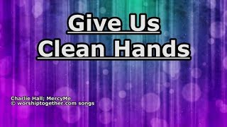 Watch Mercyme Give Us Clean Hands video