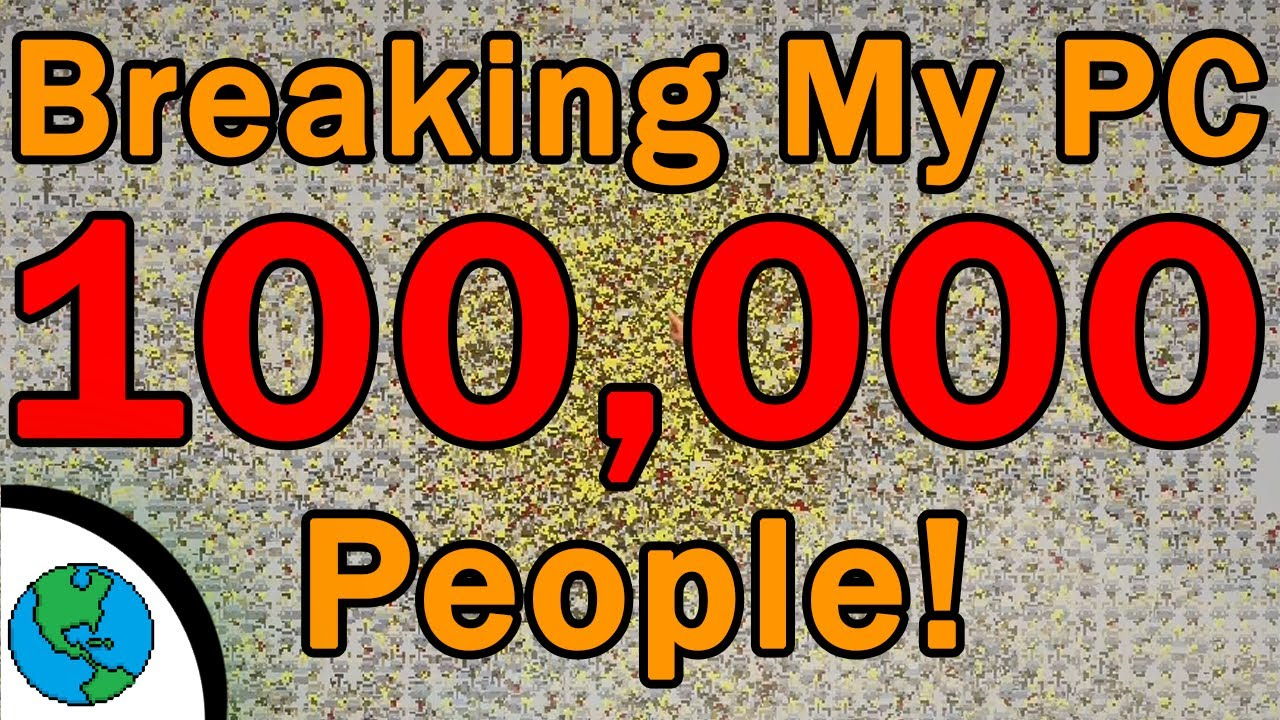 100,000 People In WorldBox To Break My Pc- WorldBox! (100K Special)