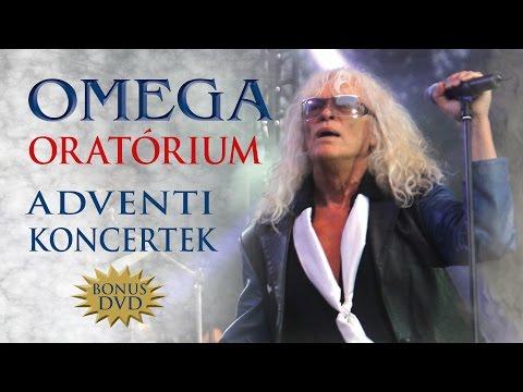 Omega: Oratórium - Adventi koncertek - Bonus DVD [Oratory - Live] (Full concert - Video- 2014)