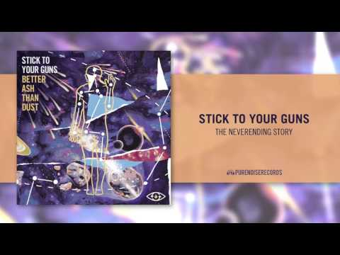 """Stick To Your Guns """"The NeverEnding Story"""""""