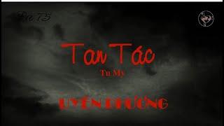 TAN TÁC (Tu My) - Uyên Phương (Pre 75)