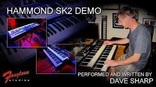 Hammond SK2 Demo - Dave Sharp