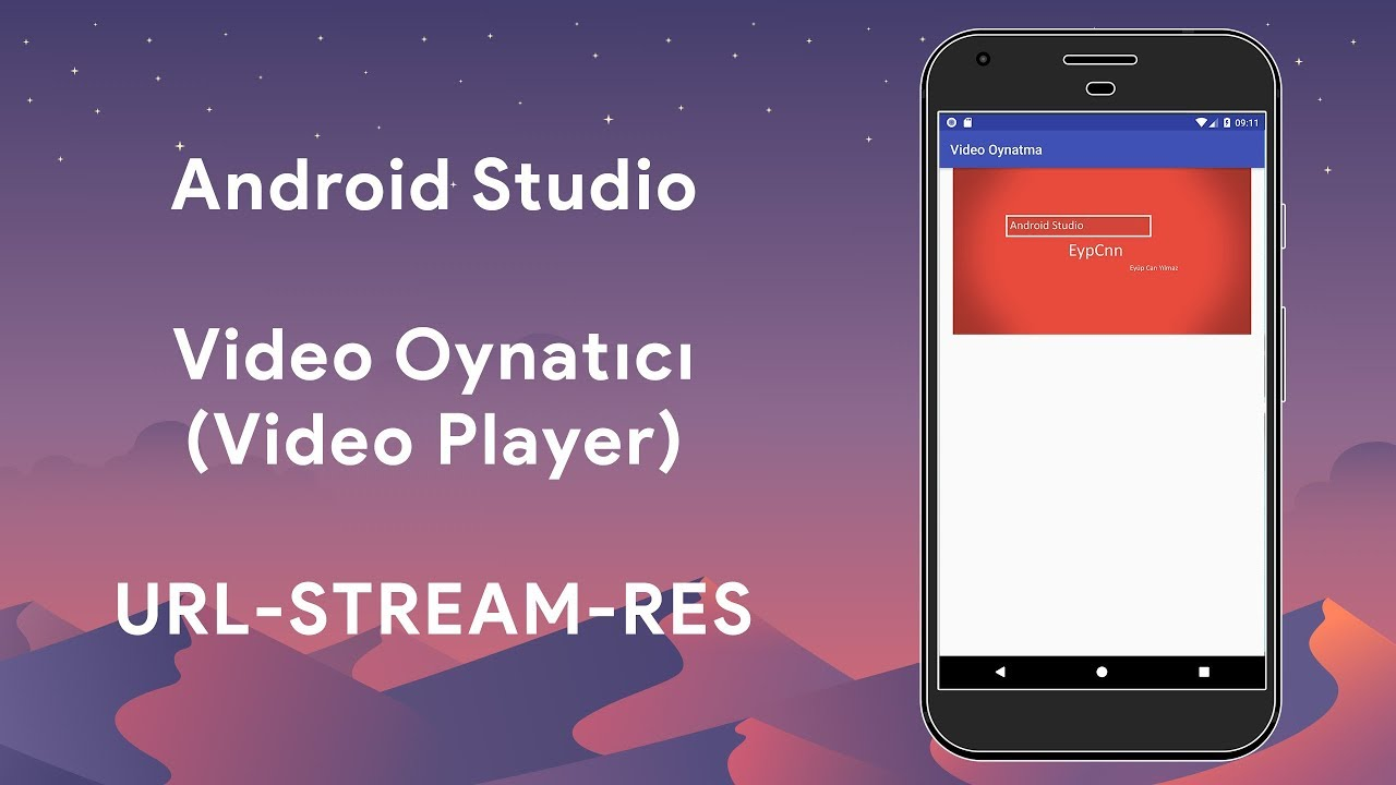 Android Studio - Video Oynatıcı (Video Player) URL-STREAM-RES