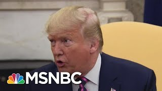 Calling Impeachment A 'Scam,' Trump Between Self-Pity and Combativeness - Day That Was | MSNBC