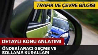 Trafik ve Çevre Bilgisi / Geçme Kuralları / Sollama Kuralları
