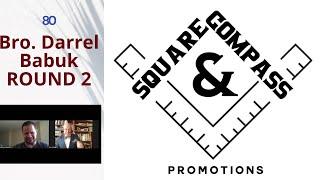 S&C Episode Eighty: Bro. Darrel Babuk (Architect) Edmonton Masonic Lodge No. 7 ROUND TWO