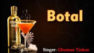 BOTAL - Ghuman Tinkoo(Prod. by LiL-DAKU)