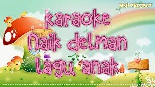 Naik Delman - Karaoke Lagu Anak Anak