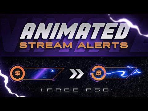 Animated Stream Alerts (FREE PSD) - Tutorial By EdwardDZN & VarizonFX