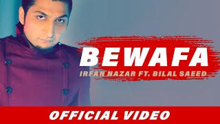 Download Bewafa | Irfan Nazar | Bilal Saeed | Latest Punjabi Song MP3 song and Music Video