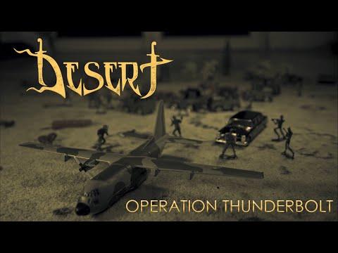 DESERT - OPERATION THUNDERBOLT // Official Video