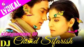 Gambar cover Chand Sifarish - Full Song | Fanaa | Aamir Khan | Kajol | Shaan | Kailash Kher