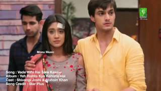 Download lagu Vade wahi saare kasmein nayi hai yrkkh new title song