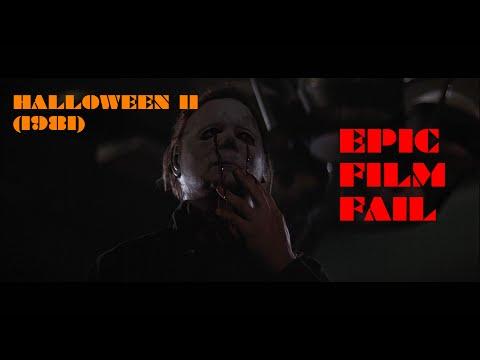 EPIC FILM FAIL - Halloween II (1981)