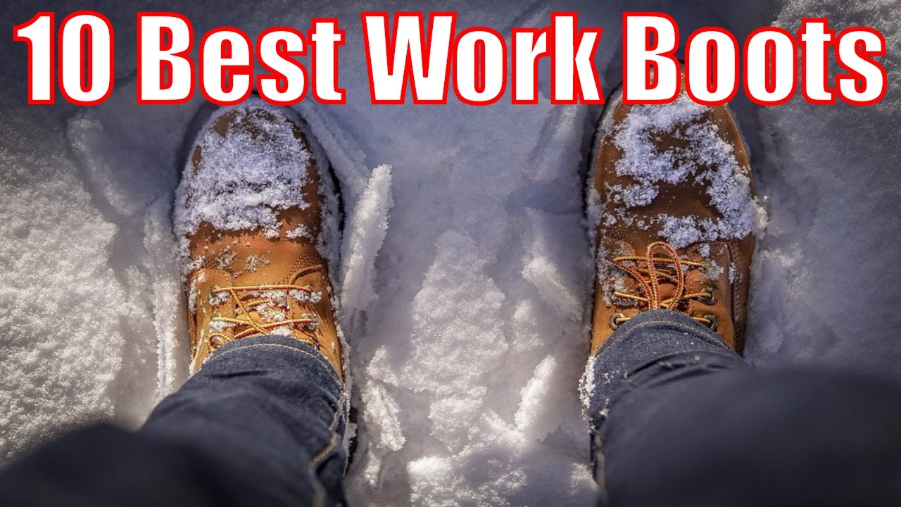 Top 10 Best Work Boots - Steel Toe Boots - YouTube