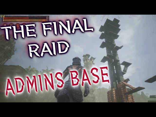 The Final Raid | Admin goes down | Massive Raid | Conan Exiles