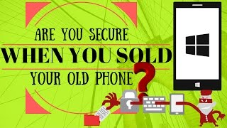[Hindi] Are You Secure After Sold Your Old Phone (Smartphone )?