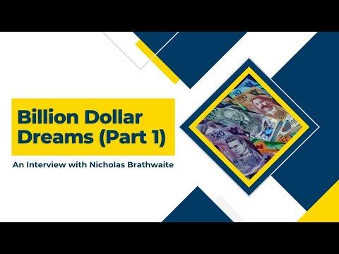 Billion Dollar Dreams Part 1 - Interview with Nicholas Brathwaite