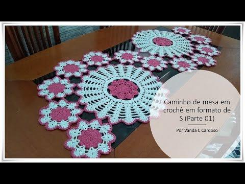 Caminho de mesa em crochê em formato de S (Parte 01) Por Vanda C Cardoso