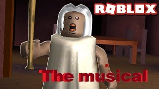 Let me go Granny \ roblox \ the musical