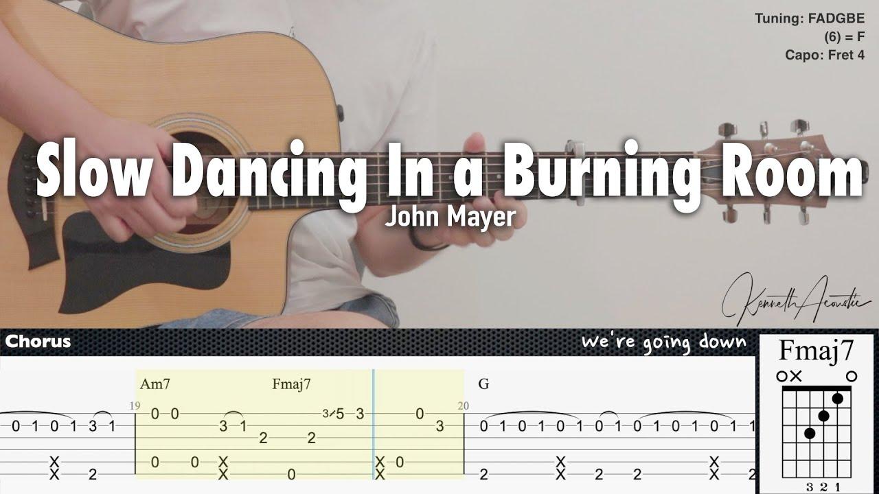 Slow Dancing in a Burning Room   John Mayer   Fingerstyle Guitar   TAB +  Chords + Lyrics
