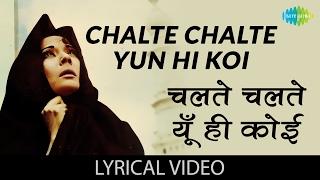 Chalte Chalte Yun Hi Koi with lyrics चलते चलते यू ही कोई गाने के बोल Pakeezah Meena Kumari Raj Kumar
