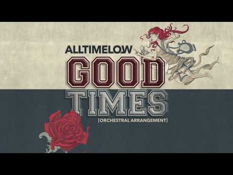 All Time Low: Good Times Orchestral Arrangement