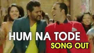 Hum Na Tode Video Song BOSS - Akshay Kumar Ft. Prabhu Deva (NEWS)