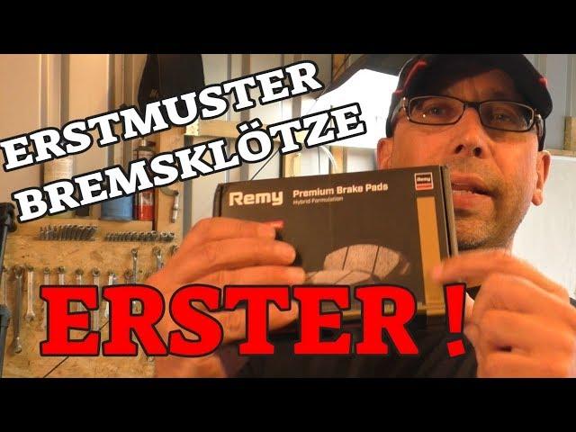 Erstmuster ! - erste Serie staubarme Bremsklötze (Remy)