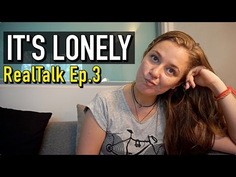 LONELINESS: THE TRUTH ABOUT LONG TERM TRAVEL   RealTalk Ep.3