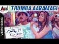 Krishnan Love Story | Thumba Aaramagi | Ajai Rao | Radhika Pandit | Kannada Video Song | V.Shridhar