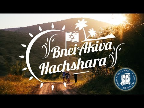 Your Year In Israel - Hachshara With Bnei Akiva