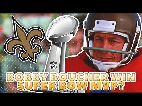 BOBBY BOUCHER WIN SUPERBOWL MVP!? THE WATERBOY