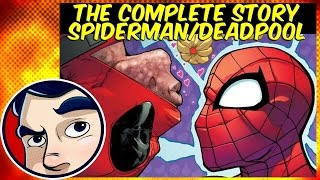 "Spiderman & Deadpool ""Isn't it Bromantic?"" - Complete Story 