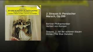 J. Strauss II: Persischer Marsch, Op.289