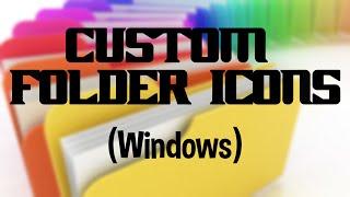 How to make custom Folder Icons (Windows)
