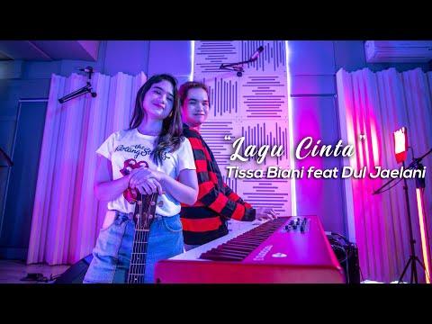 Lagu Cinta - Dewa 19 (cover By Tissa Biani Ft. Dul Jaelani)