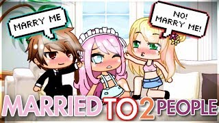 Married to Two people! 😱| ORIGINAL Gacha Life Short/Mini Movie | GLMM / Gachaverse / Gacha Studio