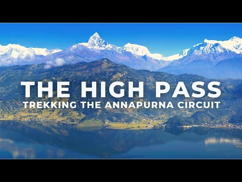 The High Pass: Trekking the Annapurna Circuit in Nepal