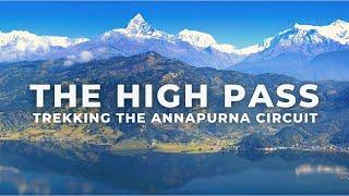 Annapurna Circuit Trek in Nepal - THE HIGH PASS