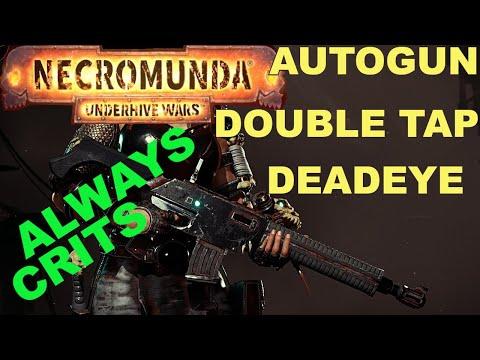 Necromunda Underhive Wars Autogun Double Tap Deadeye Skills Build - Always Crits |