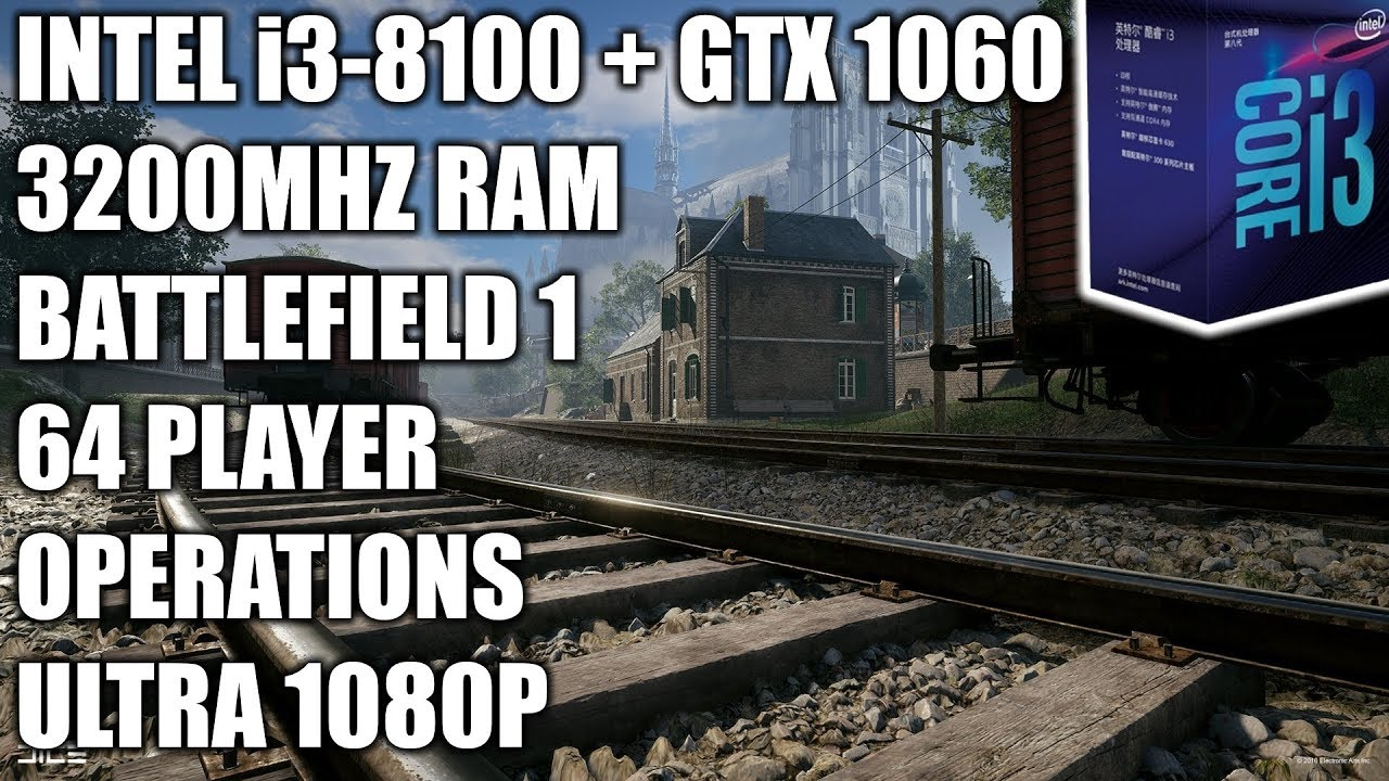 SOLVED] - Poor Performance in Battlefield 1 With Core i3 8100