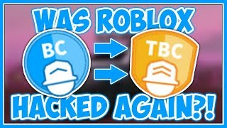 Was Roblox Hacked Again?! | Free TBC! - Roblox