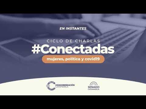 #CONECTADAS: Voces parlamentarias, las mujeres en la agenda legislativa